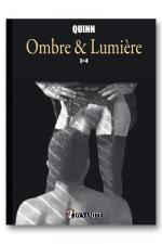 Ombre & Lumière - tome 3 et 4 : Sublime recueil d'histoires érotiques  à la frontière de la Bande Dessinée et du roman illustré.