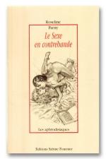 Le sexe en contrebande : Un regard pervers et complice sur l'histoire et l'apprentissage sexuel sans entraves de deux soeurs.